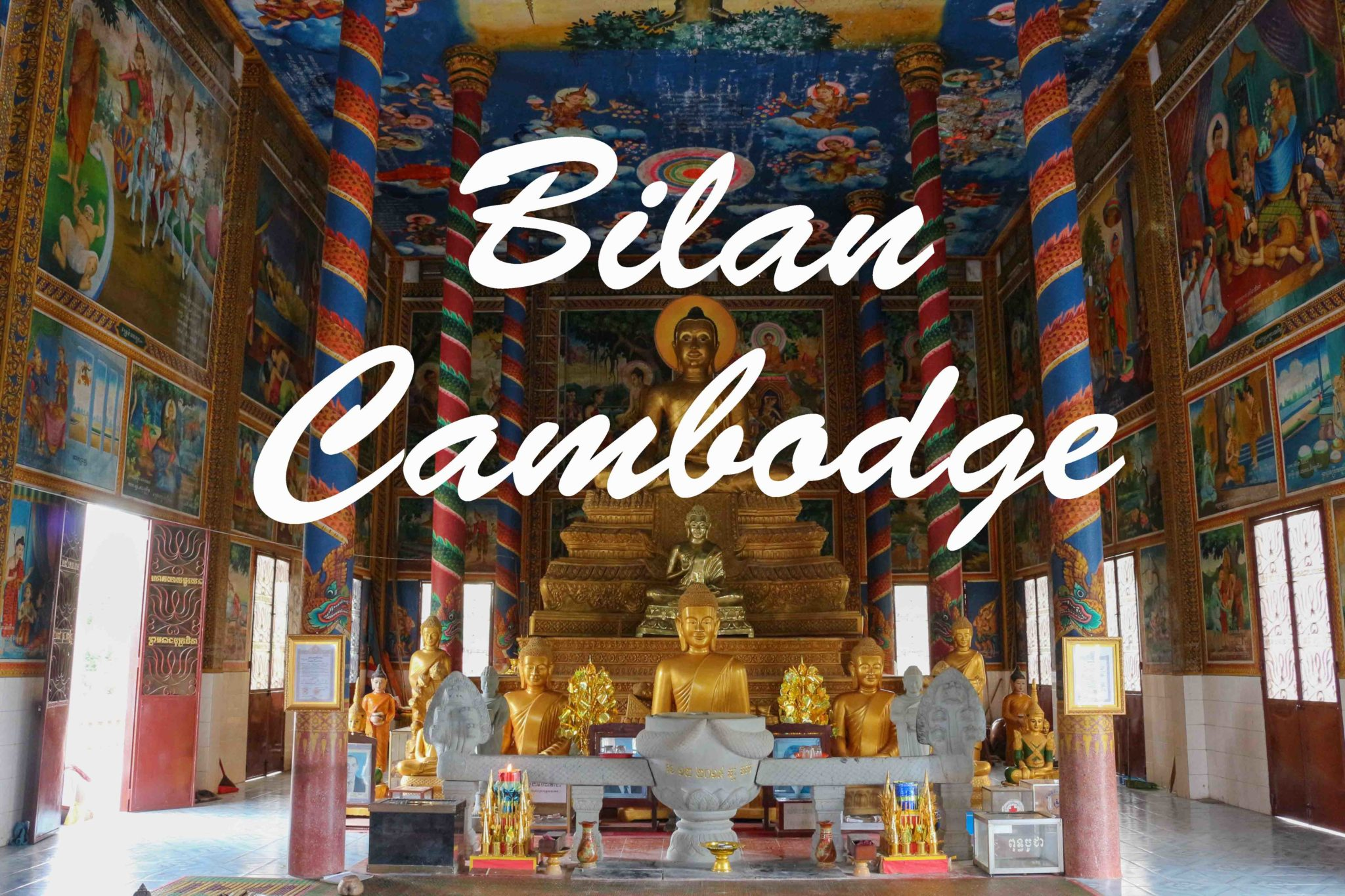 Bilan Cambodge